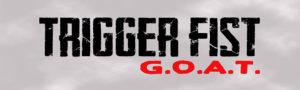 Trigger Fist G.O.A.T. Hack